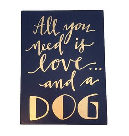 Sign-Blue & Gold Love and a Dog