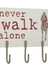 Hook Board-Never Walk Alone
