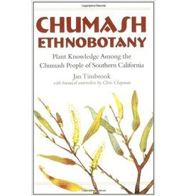 Chumash Ethnobotany: Plant Knowledge Among the Chumash People of Southern California