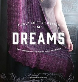 Dreams, Fickle Knitter Design Volume 2