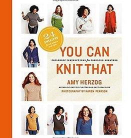 You Can Knit That - Amy Herzog