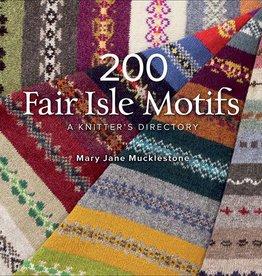 200 Fair Isle Motifs by Mary Jane Mucklestone