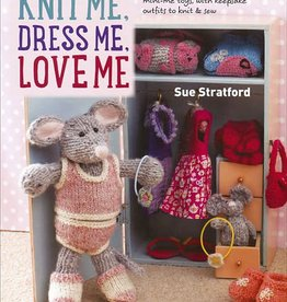 Search Press Knit Me Dress Me Love Me