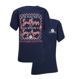 Southern Couture SC S/S Tee- Southern & You Know It