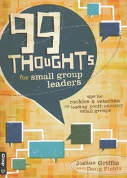 99 Thoughts for Small Group Leaders