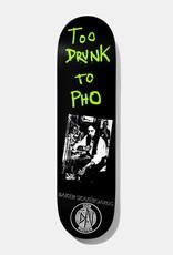 "Baker Skateboards DN Too Drunk to Pho Deck 8.0"""