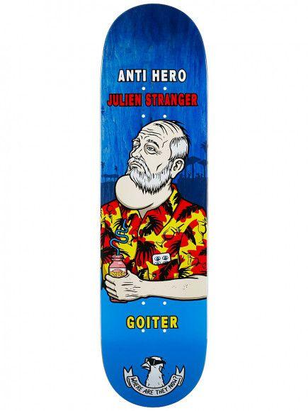 Anti Hero Stranger Where now 8.28