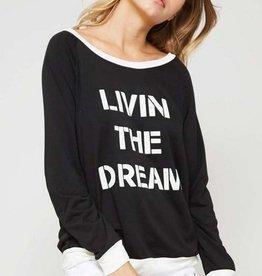 Livin The Dream Sweatshirt