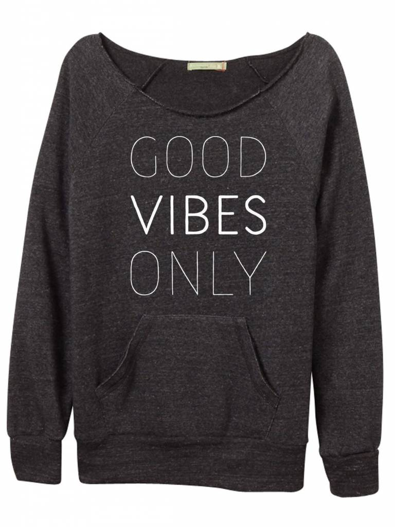 Good Vibes Only Off-The-Shoulder Sweatshirt