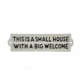 Small House Big Welcome