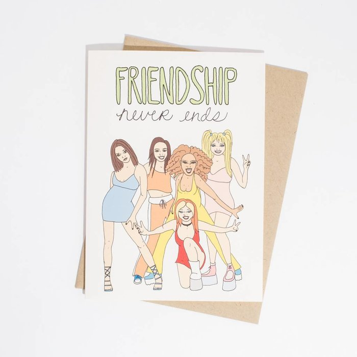Fine Ass Lines Card-  Spice Girls Friendship Never Ends