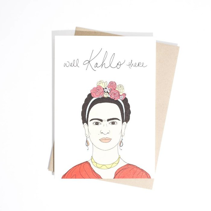 Fine Ass Lines Card- Well Kahlo There