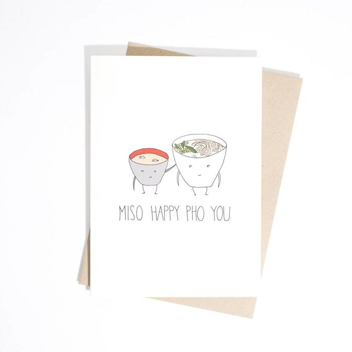 Fine Ass Lines Card-  Miso Happy Pho You