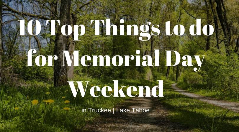 10 Top Things to do this Memorial Day
