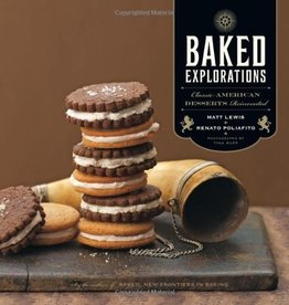 Hachette Baked Explorations: Classic American Desserts Reinvented