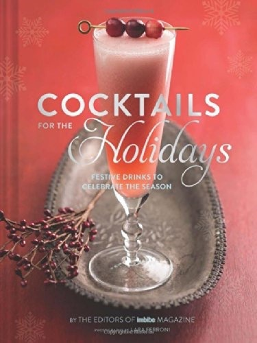 Hachette Cocktails for the Holidays Book