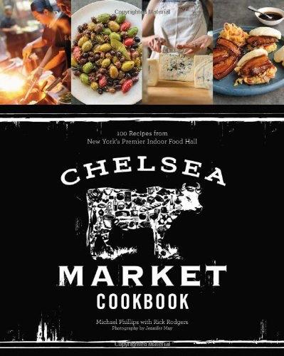 Hachette Chelsea Market Cook Book