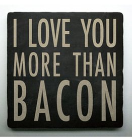 "Paisley and Parsley ""More Than Bacon"" Natural Stone Coaster"
