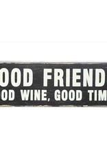 "Creative Co-op Good Friends, Good Wine, Good Times 20"" Long Block"