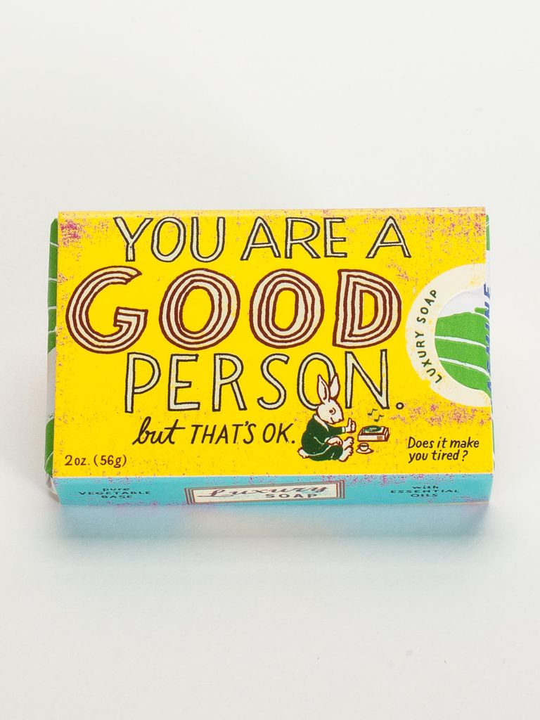 Blue Q You Are a Good Person Soap