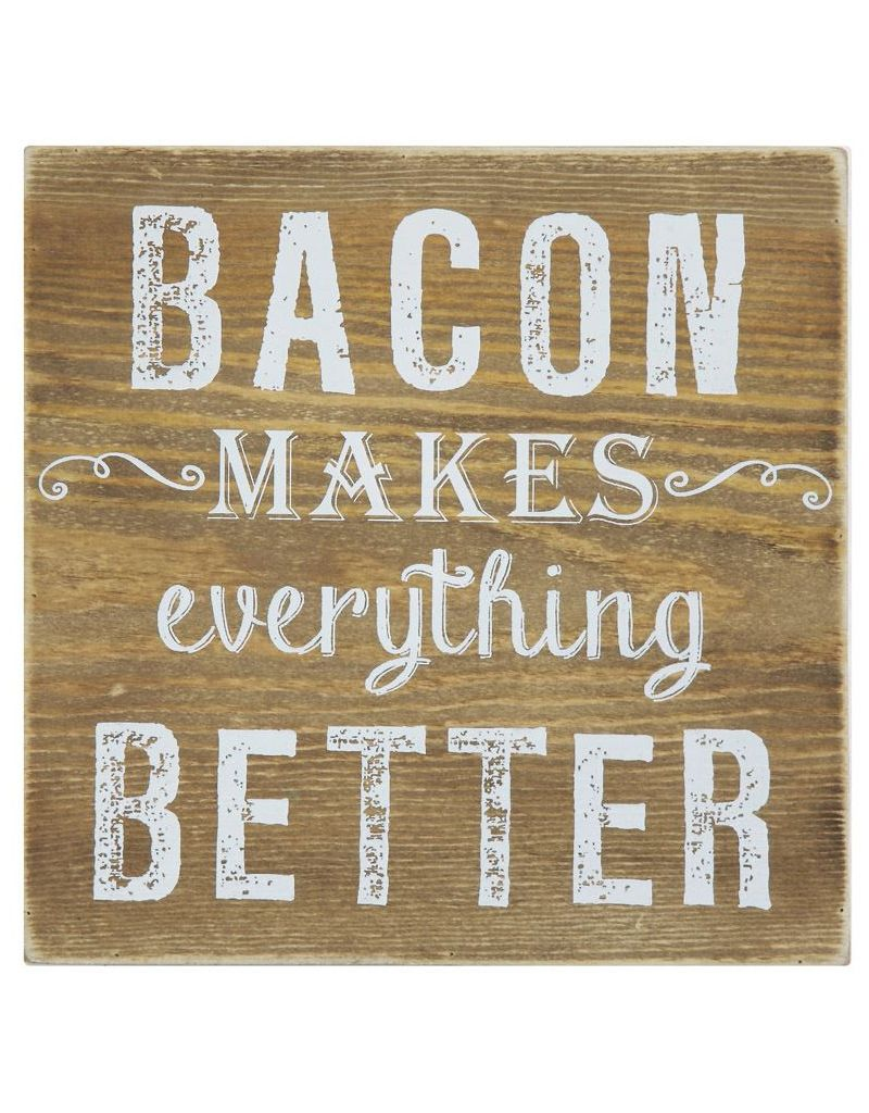 Creative Co-op Bacon Makes Everything Better Wood Sign