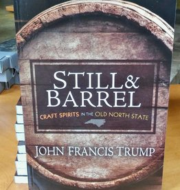Still & Barrel by John Francis Trump