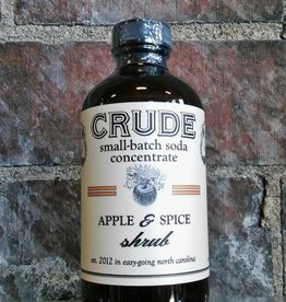 Crude Bitters & Sodas Crude Shrubs & Tonics Apple & Spice 8oz