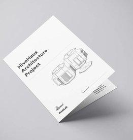 PrintLab Classroom: HiveHaus Architecture Project