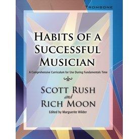 GIA Publications Habits Of A Successful Musician - Trombone