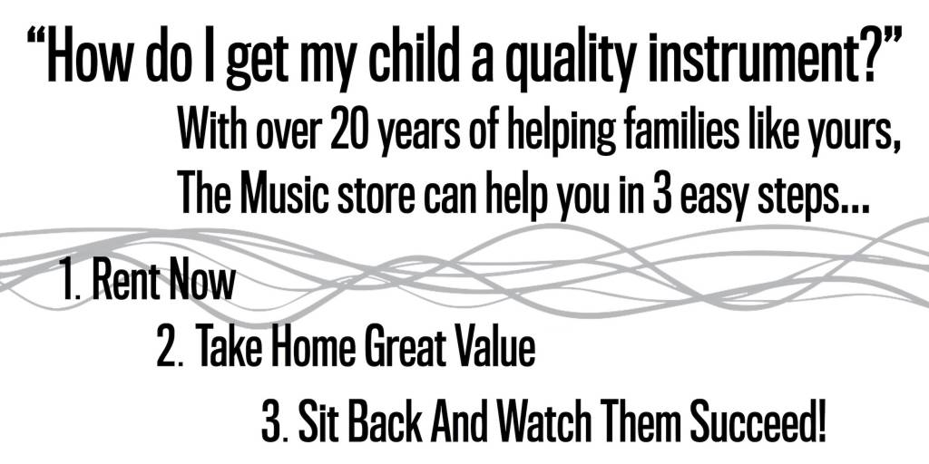Why Rent from The Music Store
