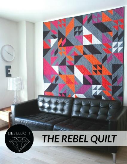Libs Elliott Libs Elliott's The Rebel Quilt Pattern