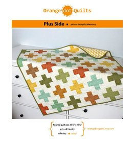 Orange Dot Quilts Orange Dot Quilt's On the Plus Side Pattern