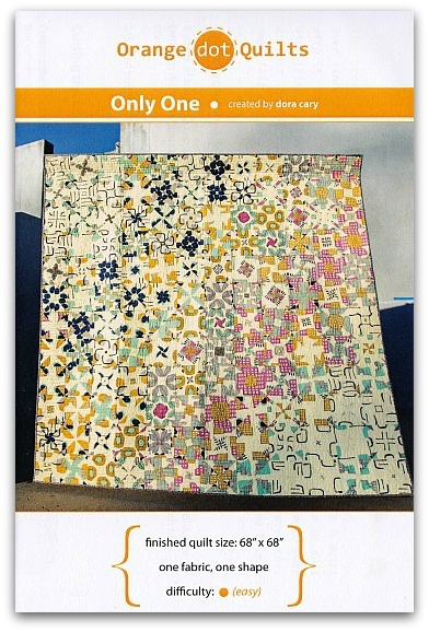 Orange Dot Quilts Orange Dot Quilt's Only One Pattern