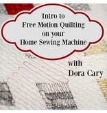 Dora Cary 08/19, Sat: Free Motion Quilting Class on a Domestic Sewing Machine - 8 spots open