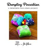 Alchemy Tea Alchemy Tea's Dumpling Pincushion Pattern