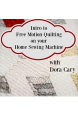 Dora Cary 09/08, Sat: Free Motion Quilting Class on a Domestic Sewing Machine