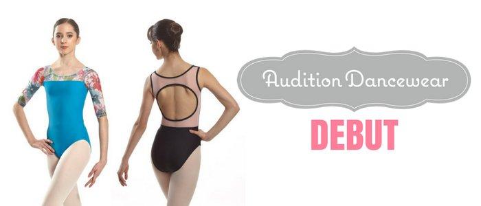 Audition Dancewear Debut!