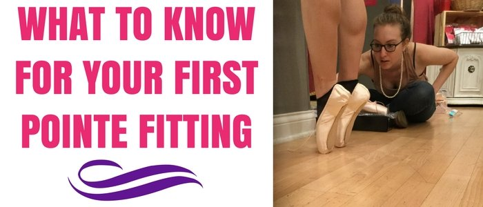 What to Know For Your First Pointe Fitting