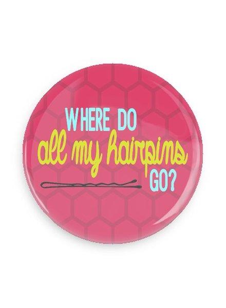 B Plus Printworks Where Do All My Hairpins Go Pocket Mirror