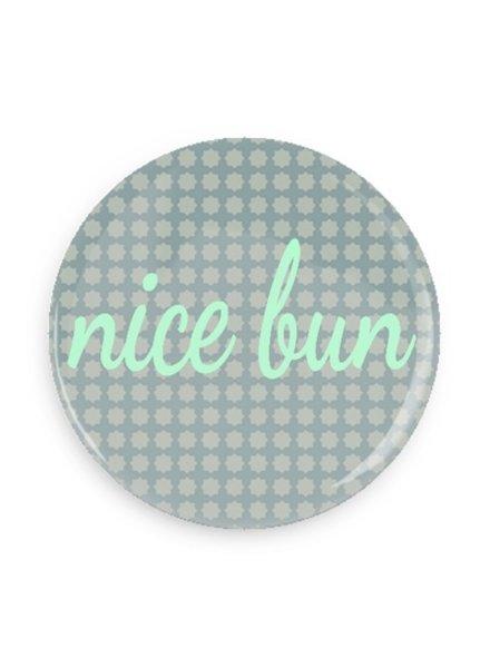 B Plus Printworks Nice Bun Button