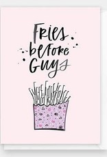 Fries Before Guys Card