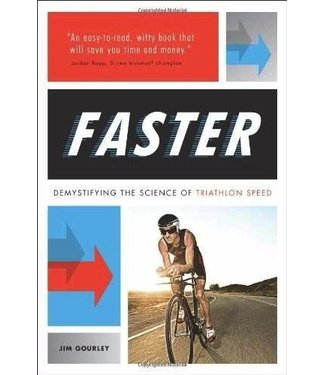 FASTER - DEMYSTIFYING THE SCIENCE OF TRIATHLON