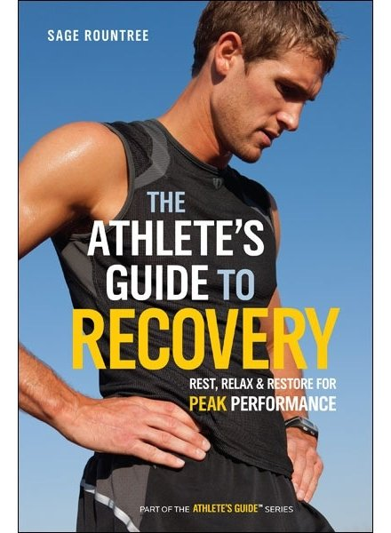 Velopress THE TRIATHLETES GUIDE TO RECOVERY, ROUNTREE