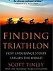 RANDOM HOUSE FINDING TRIATHLON - Scott Tinley (paperback)
