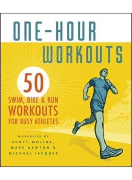 Velopress 1 HOUR WORKOUTS by: MOLINA, NEWTON, and JAQUES