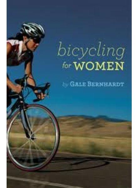 Velopress BICYCLING FOR WOMEN, G.BERNHARDT