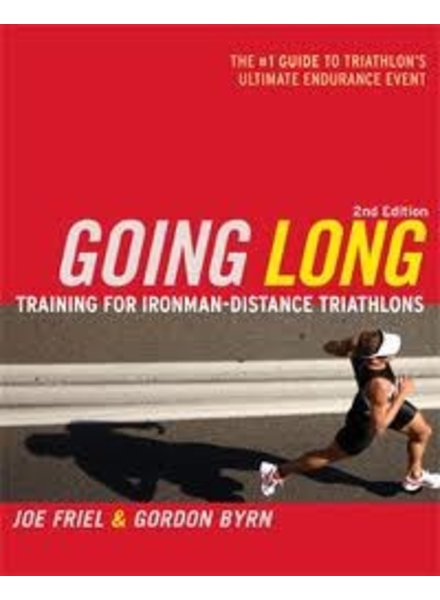 Velopress GOING LONG 2ND ED, J. FRIEL AND BURN