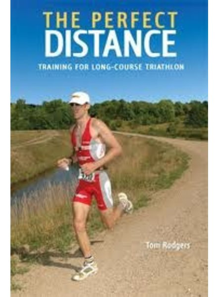 Velopress THE PERECT DISTANCE, T. RODGERS