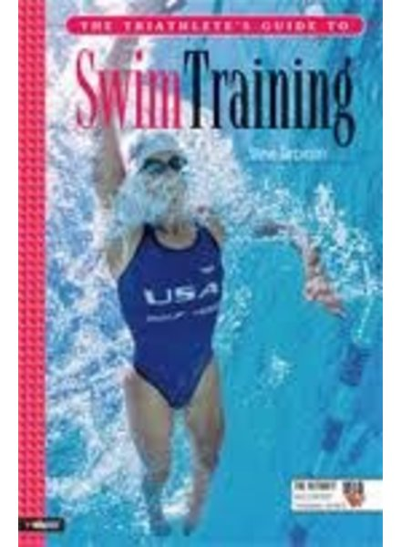 Velopress THE TRAITHLETES GUIDE TO SWIM TRAINING, S. TARPINIAN