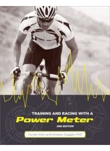 Velopress TRAINING AND RACING WITH A POWER METER
